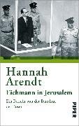 Cover-Bild zu Arendt, Hannah: Eichmann in Jerusalem (eBook)