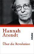 Cover-Bild zu Arendt, Hannah: Über die Revolution (eBook)