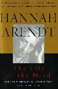 Cover-Bild zu Arendt, Hannah: The Life of the Mind (eBook)