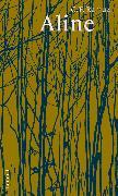 Cover-Bild zu Ramuz, Charles Ferdinand: Aline (eBook)