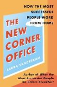 Cover-Bild zu Vanderkam, Laura: The New Corner Office (eBook)