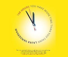 Cover-Bild zu Vanderkam, Laura: 168 Hours: You Have More Time Than You Think