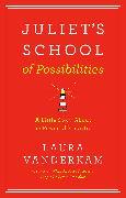Cover-Bild zu Vanderkam, Laura: Juliet's School of Possibilities (eBook)
