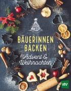 Cover-Bild zu Stocker Verlag, Leopold (Hrsg.): Bäuerinnen backen für Advent & Weihnachten