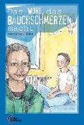 Cover-Bild zu Della, Nancy J.: Das Wort das Bauchschmerzen macht