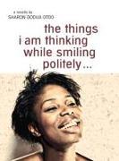 Cover-Bild zu Otoo, Sharon Dodua: the things i am thinking while smiling politely