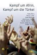 Cover-Bild zu Tokatli, Mahir: Kampf um Afrin, Kampf um die Türkei