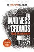 Cover-Bild zu Murray, Douglas: The Madness of Crowds (eBook)