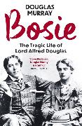 Cover-Bild zu Murray, Douglas: Bosie