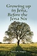 Cover-Bild zu Douglas, Murray K.: Growing up in Jena, Before the Jena Six (eBook)