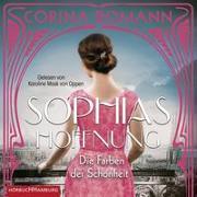 Cover-Bild zu Bomann, Corina: Die Farben der Schönheit - Sophias Hoffnung (Sophia 1)
