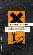 Cover-Bild zu Gibert, Matthias P.: Unkrautkiller