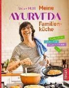 Cover-Bild zu Meine Ayurveda-Familienküche (eBook) von Mehl, Volker