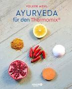 Cover-Bild zu Ayurveda für den Thermomix von Mehl, Volker