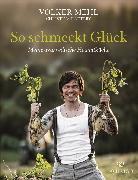 Cover-Bild zu So schmeckt Glück (eBook) von Mehl, Volker