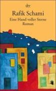 Cover-Bild zu Schami, Rafik: Eine Hand voller Sterne