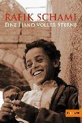 Cover-Bild zu Schami, Rafik: Eine Hand voller Sterne (eBook)