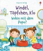 Cover-Bild zu Daynes, Katie: Windel, Töpfchen, Klo - Wohin mit dem Popo?