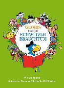 Cover-Bild zu Globis grosses Buch vom Schweizer Brauchtum (eBook) von Alves, Katja
