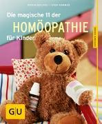 Cover-Bild zu Die magische 11 der Homöopathie für Kinder von Sommer, Sven