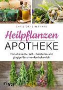 Cover-Bild zu Heilpflanzen-Apotheke von Bernard, Christophe