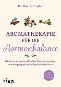 Cover-Bild zu Aromatherapie für die Hormonbalance von Snyder, Mariza