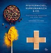 Cover-Bild zu Pfefferwickel, Kurkumamilch & Co von Berndl, Karin