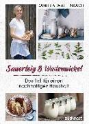 Cover-Bild zu Sauerteig & Wadenwickel von Wattenbach, Daniela