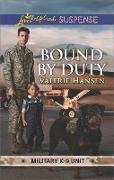 Cover-Bild zu Hansen, Valerie: Bound By Duty (Mills & Boon Love Inspired Suspense) (Military K-9 Unit, Book 2) (eBook)