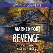 Cover-Bild zu Hansen, Valerie: Marked for Revenge - Emergency Responders, Book 2 (Unabridged) (Audio Download)