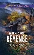 Cover-Bild zu Hansen, Valerie: Marked For Revenge (Mills & Boon Love Inspired Suspense) (Emergency Responders, Book 2) (eBook)