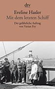 Cover-Bild zu Hasler, Eveline: Mit dem letzten Schiff