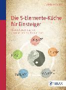 Cover-Bild zu Die Fünf-Elemente-Küche (eBook) von Seifert, Christiane