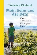 Cover-Bild zu Mein Sohn und der Berg von Ekelund, Torbjørn