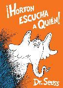 Cover-Bild zu Horton escucha a Quién! (Horton Hears a Who! Spanish Edition)