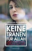 Cover-Bild zu Bariedah, Kholoud: Keine Tränen für Allah
