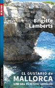 Cover-Bild zu Lamberts, Brigitte: El Gustario de Mallorca und das tödliche Gemälde