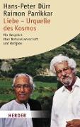 Cover-Bild zu Dürr, Hans-Peter: Liebe - Urquelle des Kosmos (eBook)