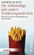 Cover-Bild zu Burger, Kathrin: Die Vollkornlüge und andere Ernährungsmärchen (eBook)