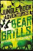 Cover-Bild zu Grylls, Bear: Return to the Jungle (eBook)