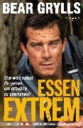 Cover-Bild zu Grylls, Bear: Essen Extrem (eBook)