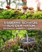 Cover-Bild zu Gutjahr, Axel: Essbare Schätze aus der Natur