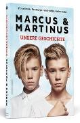 Cover-Bild zu Marcus & Martinus: Unsere Geschichte von Gunnarsen, Marcus