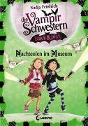 Cover-Bild zu Die Vampirschwestern black & pink 6 - Nachteulen im Museum von Fendrich, Nadja