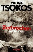 Cover-Bild zu Zerbrochen von Tsokos, Michael