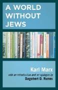 Cover-Bild zu Marx, Karl: A World Without Jews (eBook)