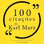 Cover-Bild zu Marx, Karl: 100 citações de Karl Marx (Audio Download)