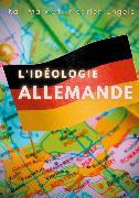 Cover-Bild zu Engels, Friedrich: L'idéologie allemande (eBook)