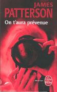 Cover-Bild zu On t'Aura Prévenue (Hors Série) von Patterson, James