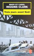Cover-Bild zu Trois jours avant Noel von Higgins, Clark, Mary